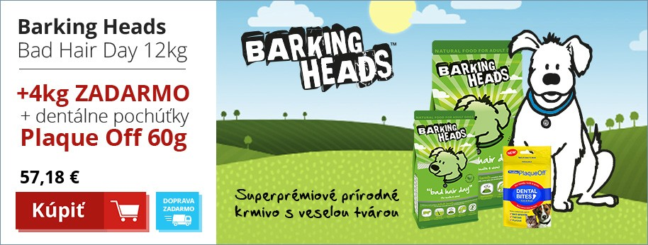 Barking Heads Bad Hair Dary 12kg + 4kg ZADARMO + dent.pochutky