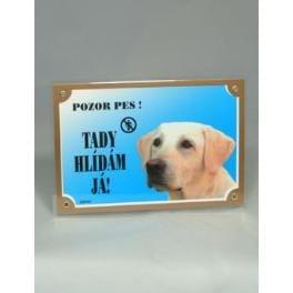 Tabuľka Tu strážim! Labradorský retriever svetlý 1ks